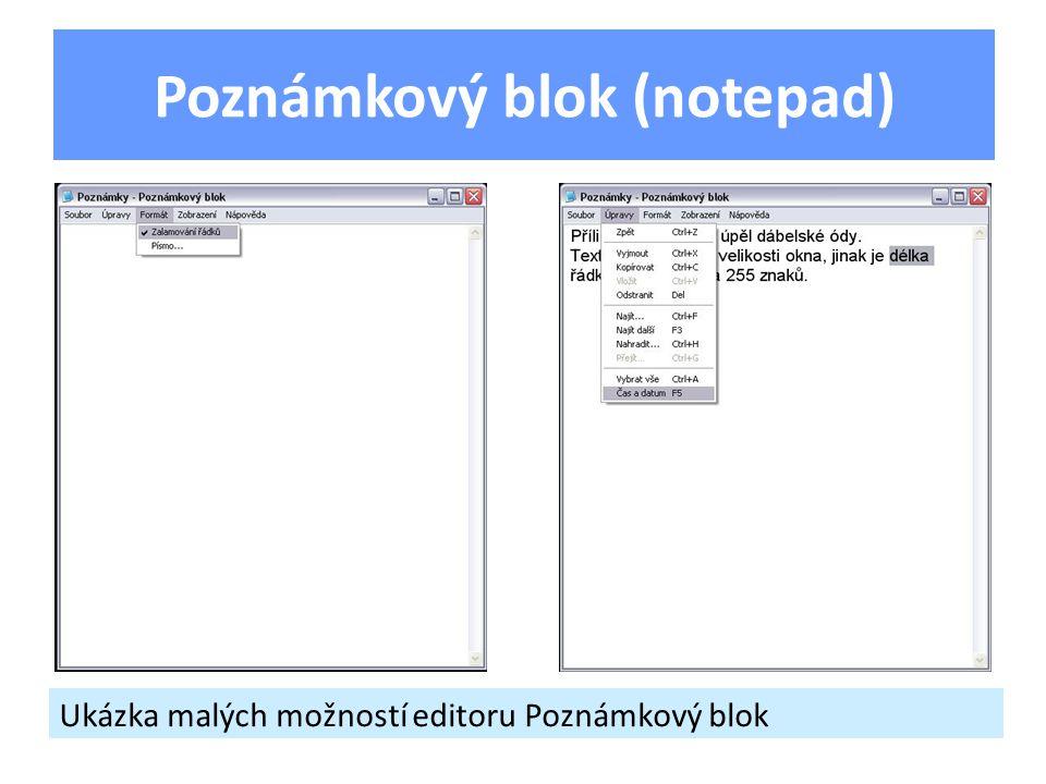 Ukázka malých možností editoru Poznámkový blok