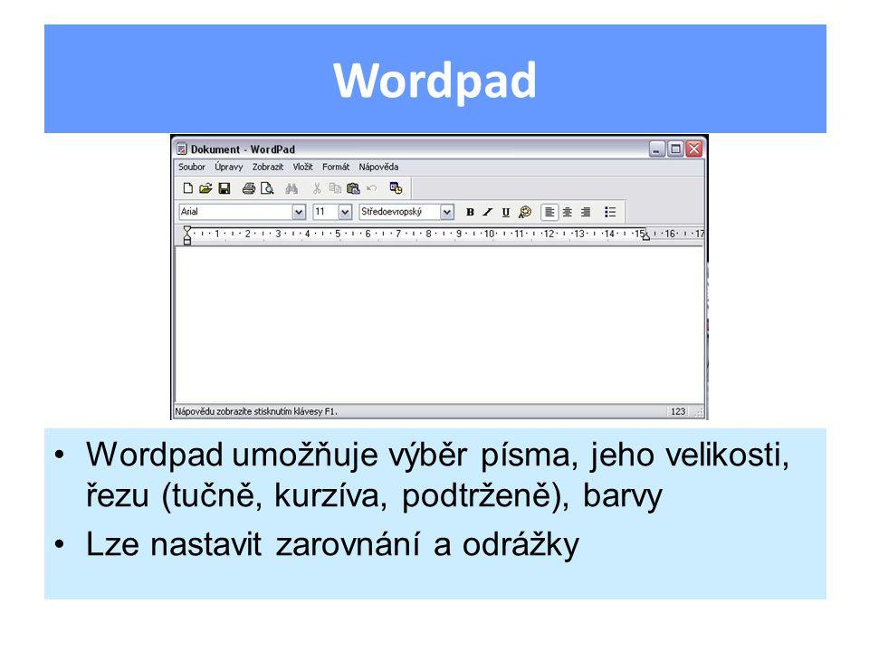 Wordpad umožňuje výběr písma, jeho velikosti, řezu (tučně, kurzíva, podtrženě), barvy Lze nastavit zarovnání a odrážky Wordpad