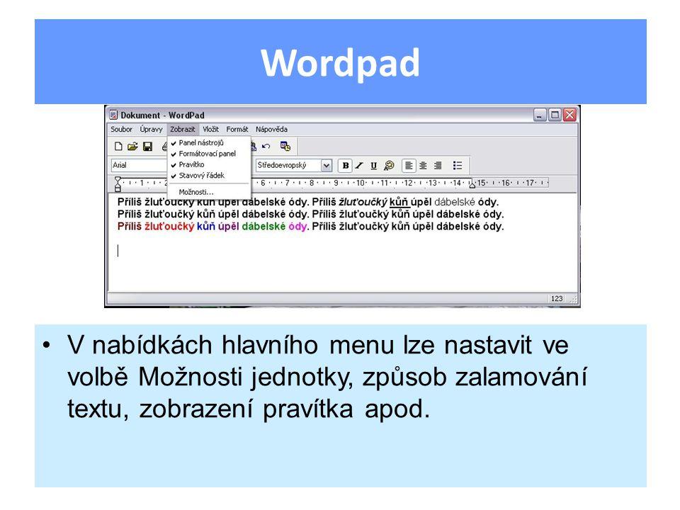 V nabídkách hlavního menu lze nastavit ve volbě Možnosti jednotky, způsob zalamování textu, zobrazení pravítka apod.