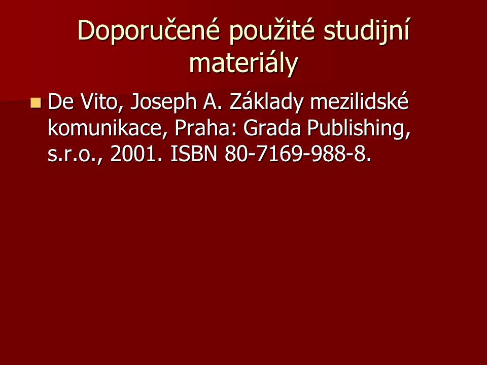 Doporučené použité studijní materiály De Vito, Joseph A.