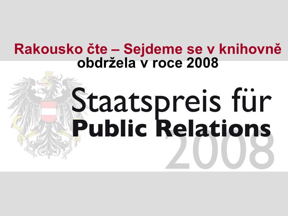Rakousko čte – Sejdeme se v knihovně obdržela v roce 2008