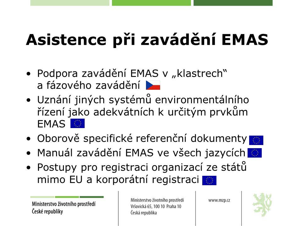 """Asistence při zavádění EMAS Podpora zavádění EMAS v """"klastrech a fázového zavádění Uznání jiných systémů environmentálního řízení jako adekvátních k určitým prvkům EMAS Oborově specifické referenční dokumenty Manuál zavádění EMAS ve všech jazycích Postupy pro registraci organizací ze států mimo EU a korporátní registraci"""