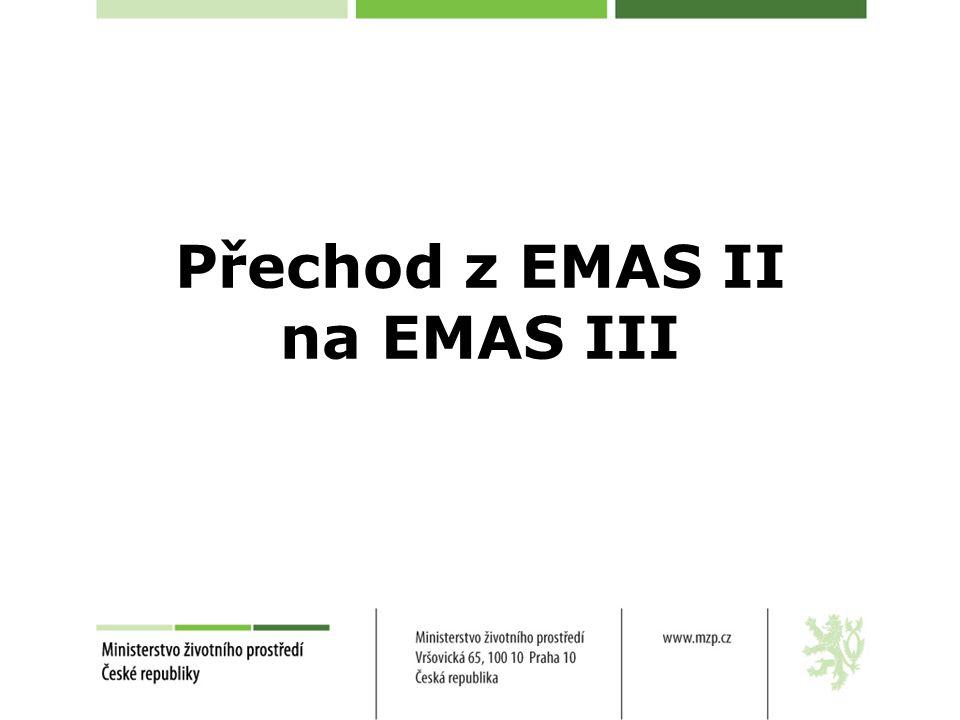 Přechod z EMAS II na EMAS III