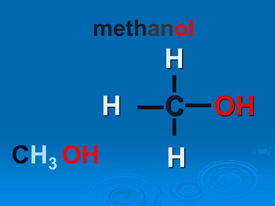 methanol C H OH H H CH 3 OH
