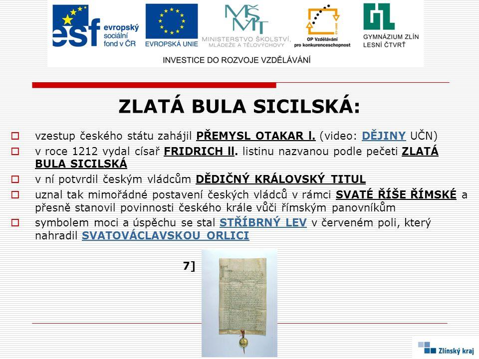 ZLATÁ BULA SICILSKÁ:  vzestup českého státu zahájil PŘEMYSL OTAKAR l.