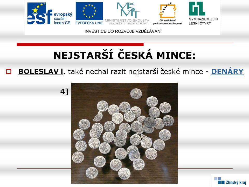 NEJSTARŠÍ ČESKÁ MINCE:  BOLESLAV l. také nechal razit nejstarší české mince - DENÁRYDENÁRY 4]