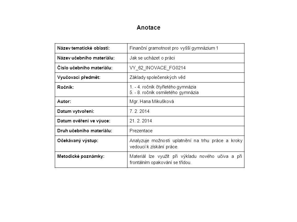 Europass tvoří: A/ Životopis B/ Evropský pas dovedností: -Jazykový pas -Doklad o mobilitě -Dodatek k osvědčení -Dodatek k diplomu a další doklady o znalostech a dovednostech (vysvědčení, certifikáty,…)