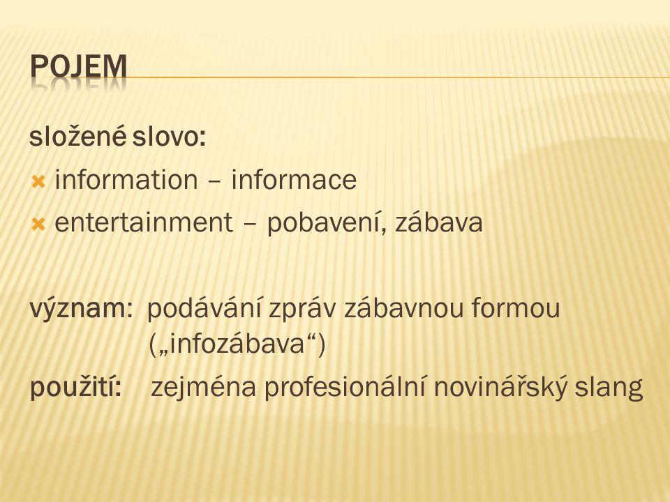  1.Pojem a vznik  2. Zpráva v infotainmentu  3.