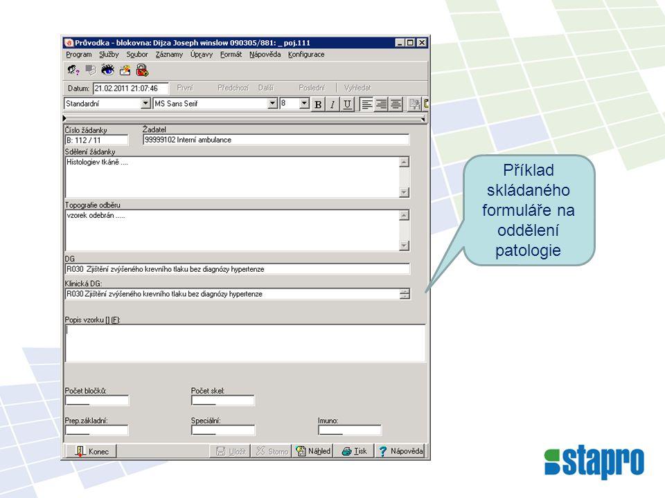 Příklad skládaného formuláře na oddělení patologie