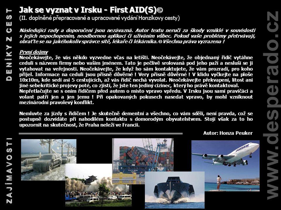www.desperado.cz C O Z D E N A L E Z N E T E ŠTĚPA ZE SVĚTA Zážitky Štěpána na cestě okolo světa. Turecko Irán Pákistán Indie Thajsko Malajsie Indonés