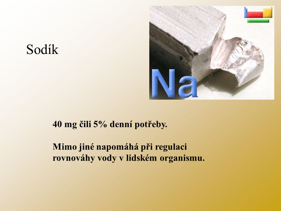 Draslík 300 mg čili 12% denní potřeby. Je významným regulátorem tělesných tekutin.