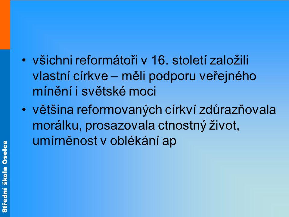 Střední škola Oselce všichni reformátoři v 16.
