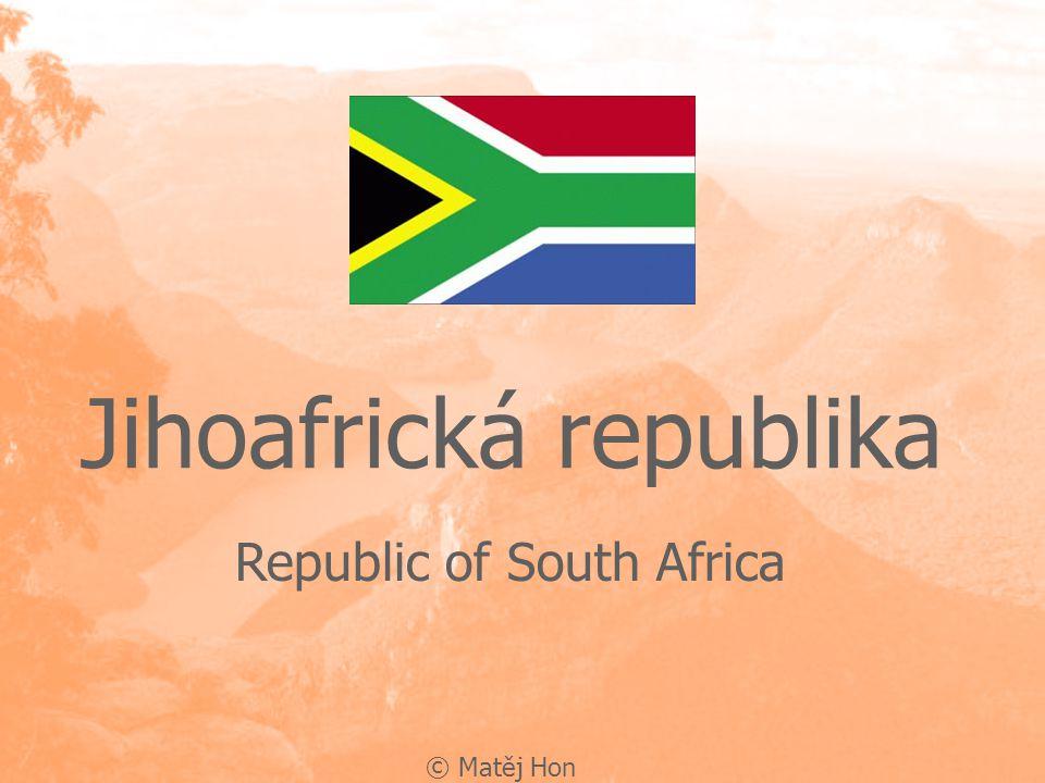 Obecné údaje: Název: Republic of South Africa Název: Republic of South Africa Hl.m.: Pretoria, Kapské město Hl.m.: Pretoria, Kapské město Rozloha: 1 219 912 km2 Rozloha: 1 219 912 km2 Počet obyvatel: 43 997 828 Počet obyvatel: 43 997 828 Úřední jazyky: Angličtina, Afrikánština, domorodé jazyky Úřední jazyky: Angličtina, Afrikánština, domorodé jazykyAfrikánština Čas: UTC + 2 Čas: UTC + 2 Sousedé: Namibie, Botswana, Zimbabwe, Mosambik, Swazilsko, Lesotho Sousedé: Namibie, Botswana, Zimbabwe, Mosambik, Swazilsko, Lesotho © Matěj Hon