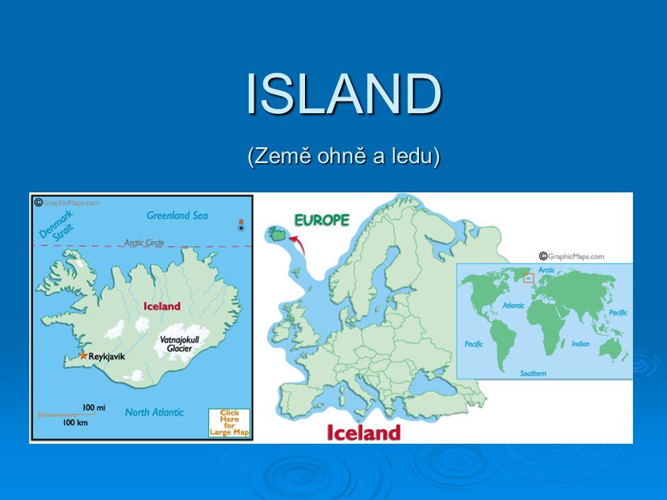 ZÁKL.INFORMACE  Název: Islandská republika (Iceland)  Hl.