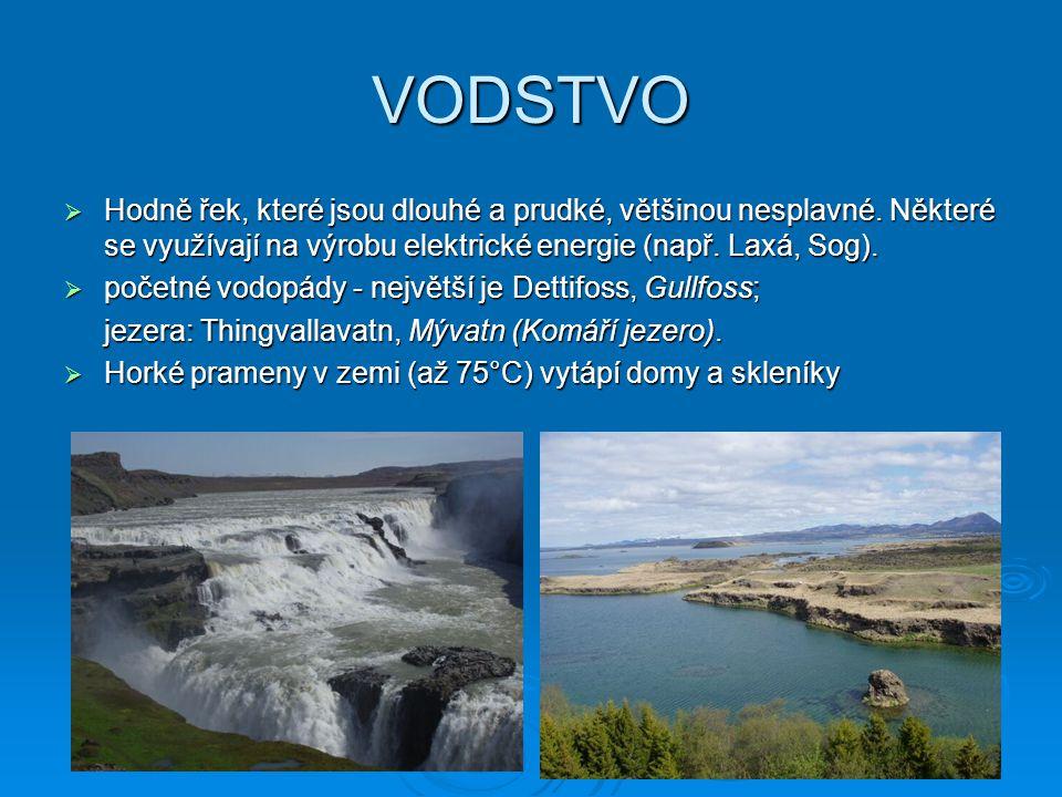 VODSTVO  Hodně řek, které jsou dlouhé a prudké, většinou nesplavné. Některé se využívají na výrobu elektrické energie (např. Laxá, Sog).  početné vo