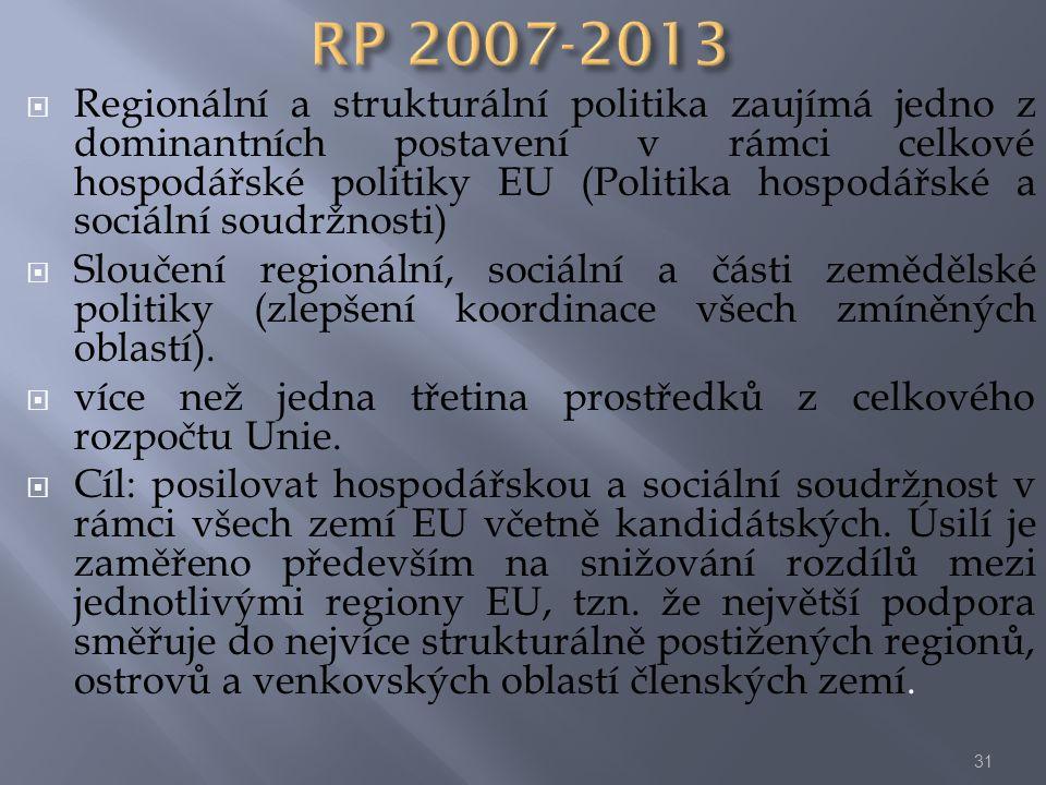  Regionální a strukturální politika zaujímá jedno z dominantních postavení v rámci celkové hospodářské politiky EU (Politika hospodářské a sociální s