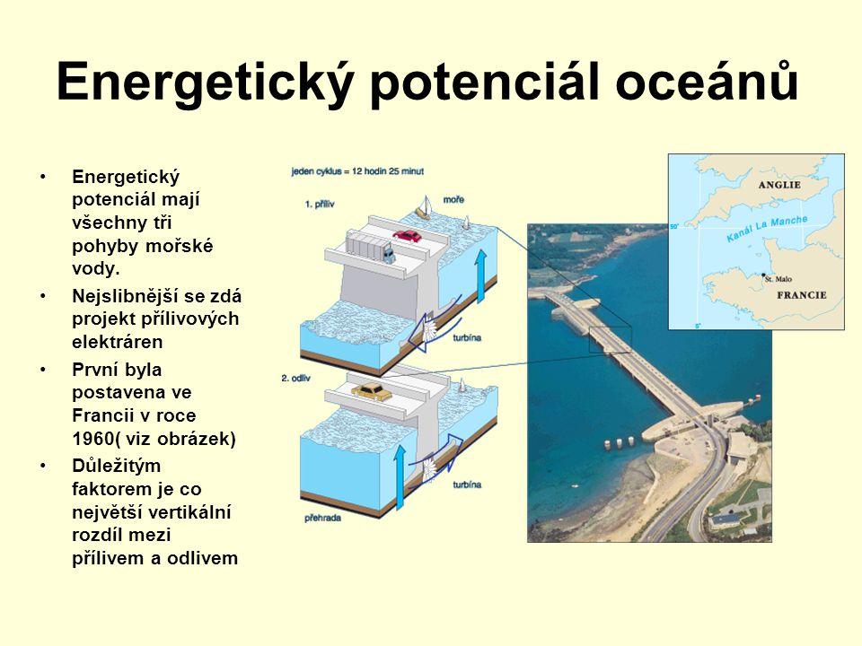 Přílivové elektrárny na Zemi Přílivová elektrárna