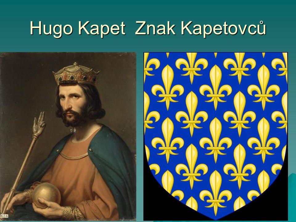 Hugo Kapet Znak Kapetovců