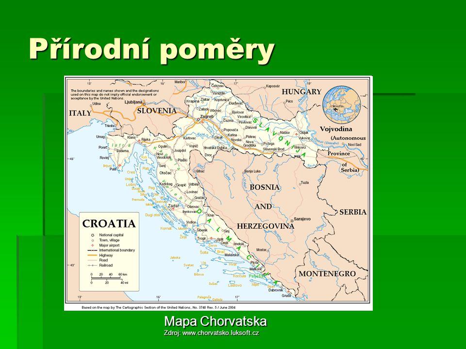 Přírodní poměry Mapa Chorvatska Zdroj: www.chorvatsko.luksoft.cz