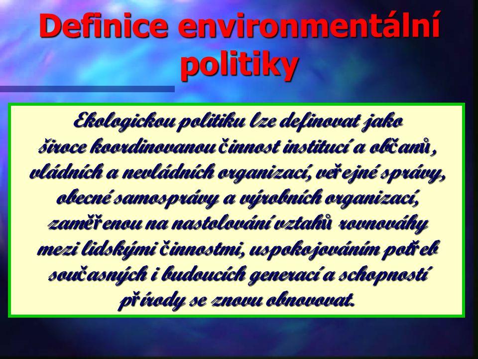 Nástroje národní ekologické politiky právní rámec právní rámec l ekonomické nástroje l plánování l výchova a vzdělávání