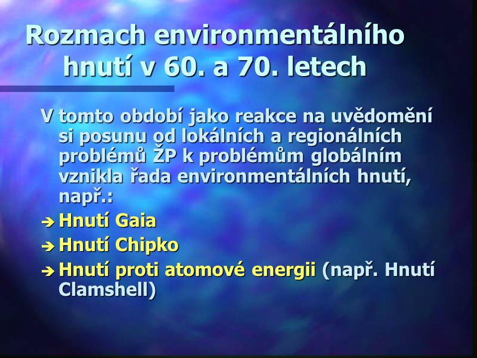 Rozmach environmentálního hnutí v 60.a 70.