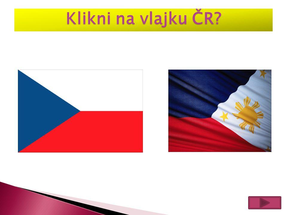 Klikni na vlajku ČR?