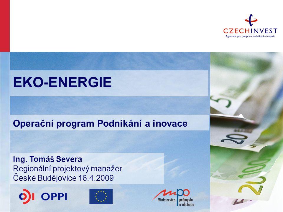 Obsah -- Představení Agentury CzechInvest -- Program EKO-ENERGIE -- přijatelné projekty -- zkušenosti z I.