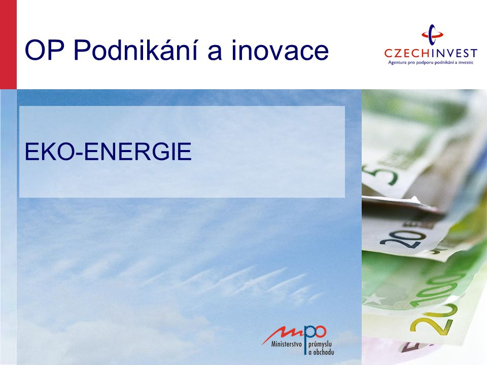 OP Podnikání a inovace EKO-ENERGIE