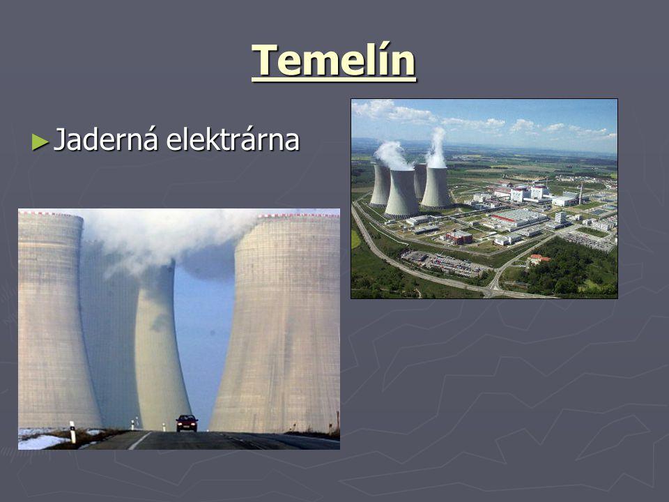 Temelín ► Jaderná elektrárna