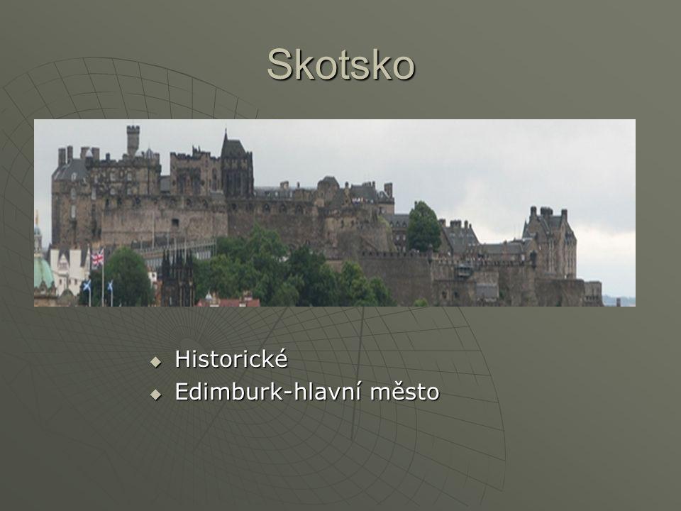 Skotsko  Historické  Edimburk-hlavní město