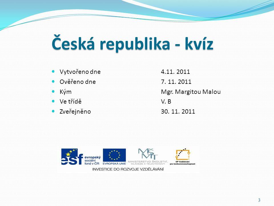 Vytvořeno dne4.11.2011 Ověřeno dne7. 11. 2011 KýmMgr.