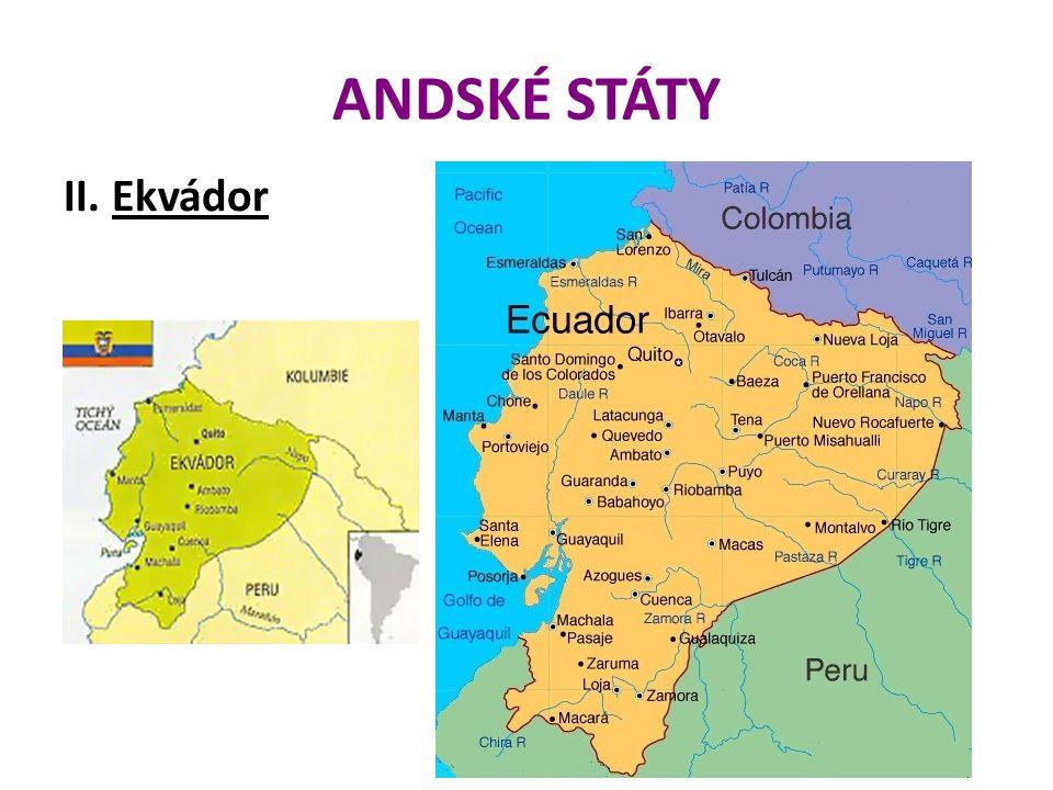 ANDSKÉ STÁTY II. Ekvádor