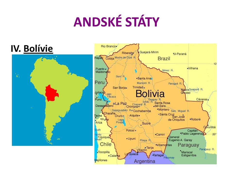 ANDSKÉ STÁTY IV. Bolívie