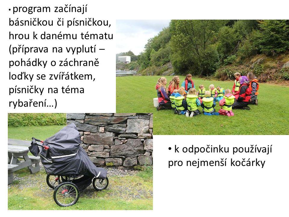 celkem 20 dětí, tři dospělí (jeden muž) učí děti pozorovat a všímat si okolí, průběžně během cesty jsou s dětmi probírána bezpečnostní pravidla (zastavit se a naslouchat - zklidnění, starší se stará o mladšího – kladen velký důraz) sami si připravují sendviče (oběd)