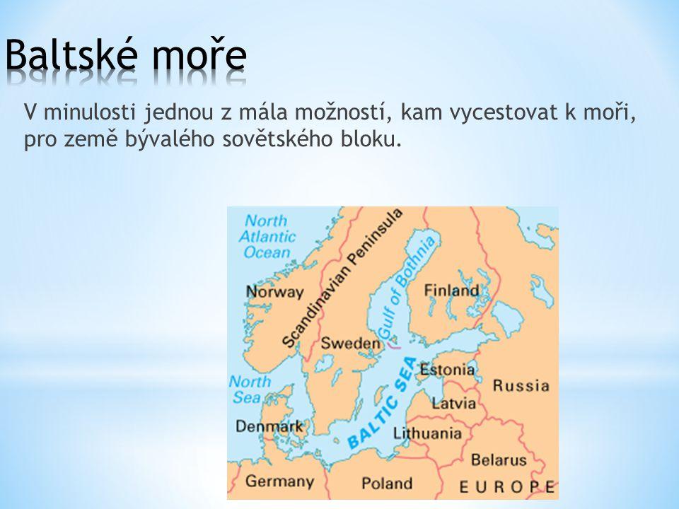 V minulosti jednou z mála možností, kam vycestovat k moři, pro země bývalého sovětského bloku.