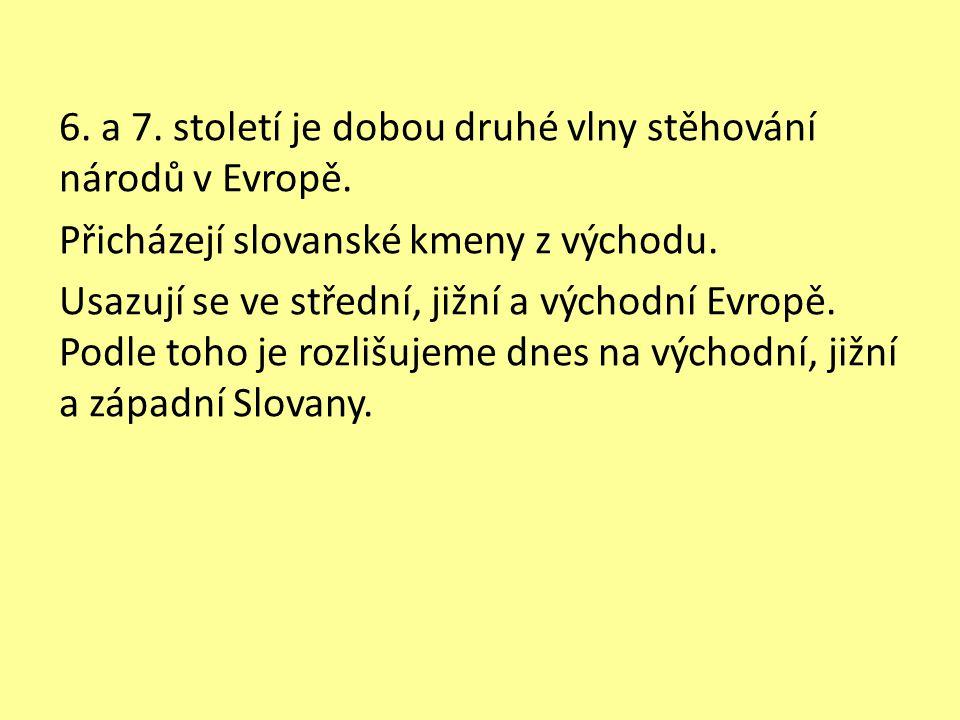 Slovanská pravlast Je přibližně vymezena řekami Vislou a Dněprem a pohořím Karpaty.