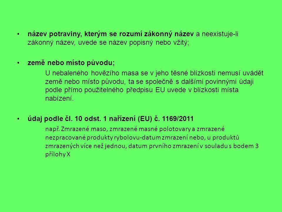 Zajímavé odkazy http://www.qualitysl.cz/novinky/jak-na-oznacovani- nebalenych-potravin-podle-nove-legislativyhttp://www.qualitysl.cz/novinky/jak-na-oznacovani- nebalenych-potravin-podle-nove-legislativy http://www.socr.cz/clanek/balene-versus-nebalene-a-jak- je-spravne-oznacit/http://www.socr.cz/clanek/balene-versus-nebalene-a-jak- je-spravne-oznacit/ http://www.foodnet.cz/
