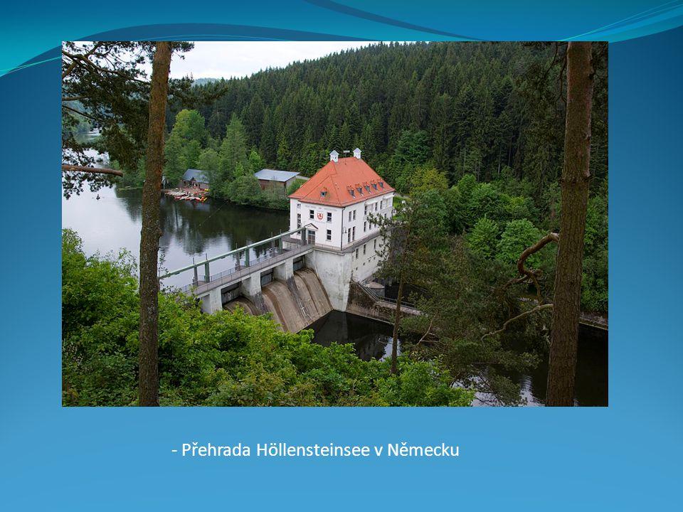 - Přehrada Höllensteinsee v Německu