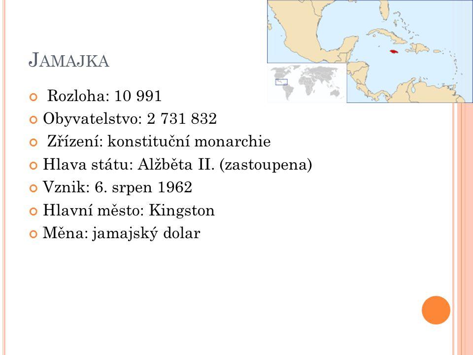 J AMAJKA Rozloha: 10 991 Obyvatelstvo: 2 731 832 Zřízení: konstituční monarchie Hlava státu: Alžběta II. (zastoupena) Vznik: 6. srpen 1962 Hlavní měst