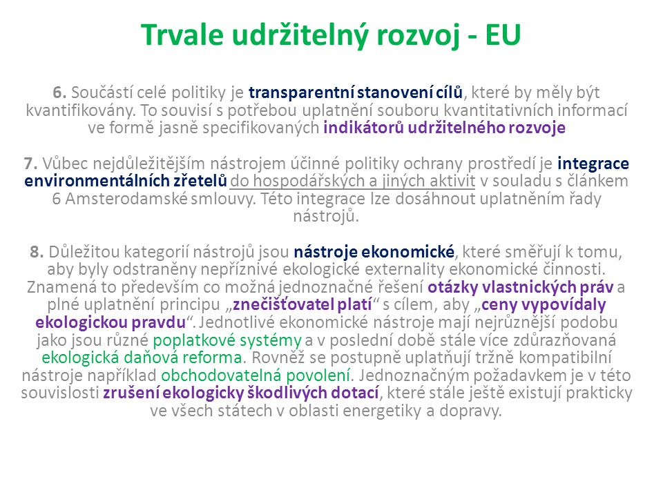 Trvale udržitelný rozvoj - EU 6.
