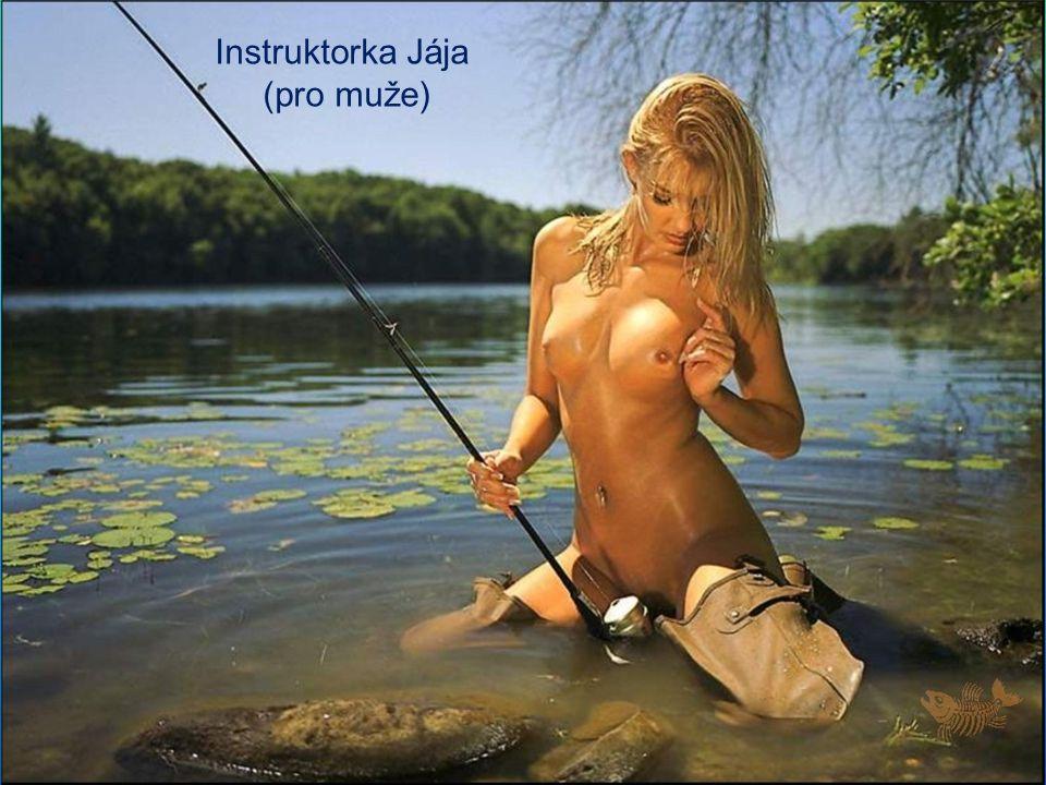 Instruktorka Jája (pro muže)