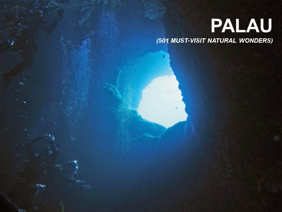 PALAU (501 MUST-VISIT NATURAL WONDERS)
