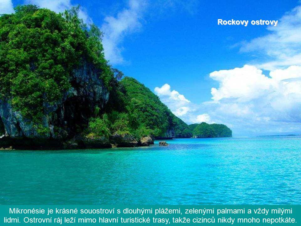 Rockovy ostrovy Mikronésie je krásné souostroví s dlouhými plážemi, zelenými palmami a vždy milými lidmi.