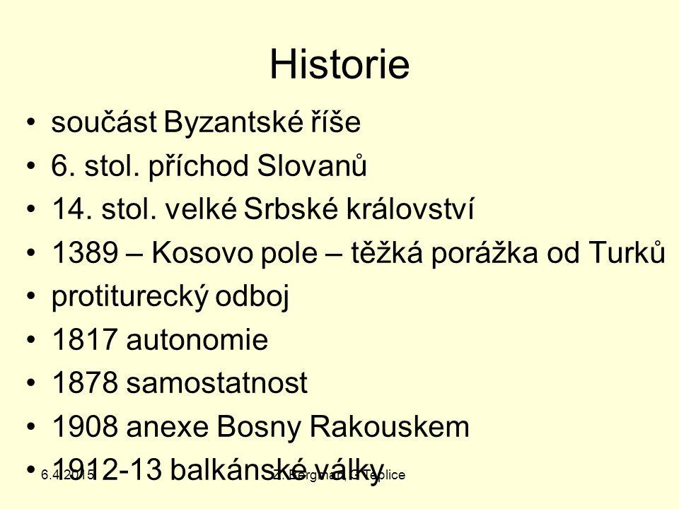 6.4.2015Z. Bergman, G Teplice Historie součást Byzantské říše 6.