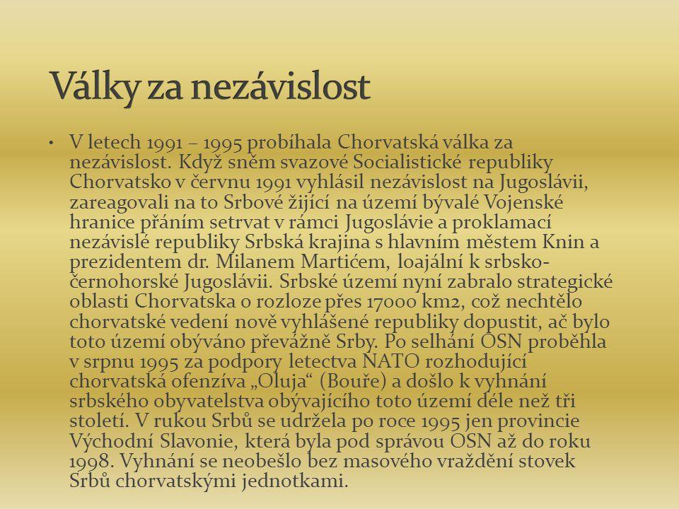 V letech 1991 – 1995 probíhala Chorvatská válka za nezávislost. Když sněm svazové Socialistické republiky Chorvatsko v červnu 1991 vyhlásil nezávislos
