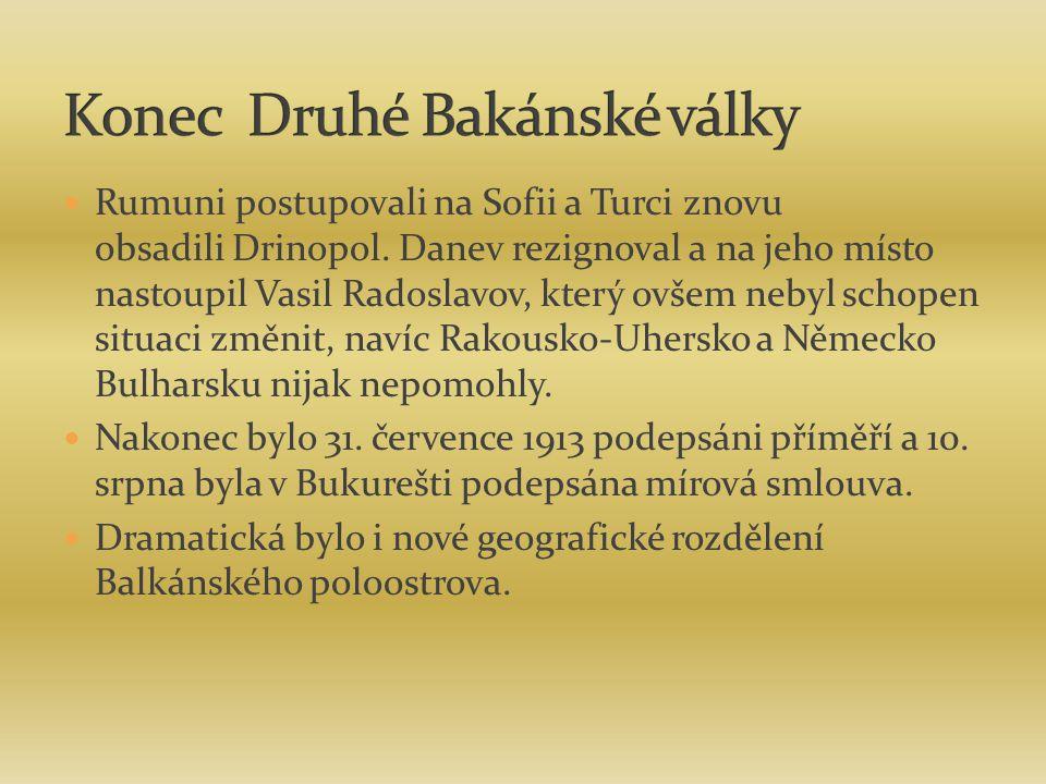 Rumuni postupovali na Sofii a Turci znovu obsadili Drinopol. Danev rezignoval a na jeho místo nastoupil Vasil Radoslavov, který ovšem nebyl schopen si