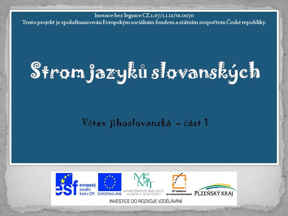 Inovace bez legrace CZ.1.07/1.1.12/01.0070 Tento projekt je spolufinancován Evropským sociálním fondem a státním rozpočtem České republiky. Inovace be
