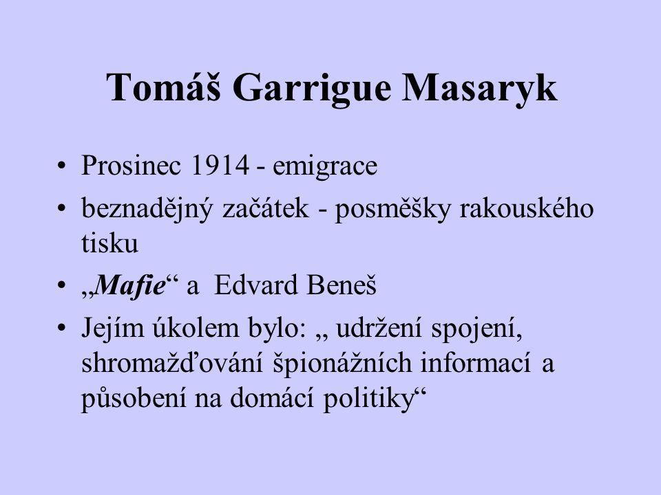 Odboj a vznik Československa Krize politické scény x sílící česká kultura rozpačité postoje k průběhu a vedení války Tomáš Garrigue Masaryk