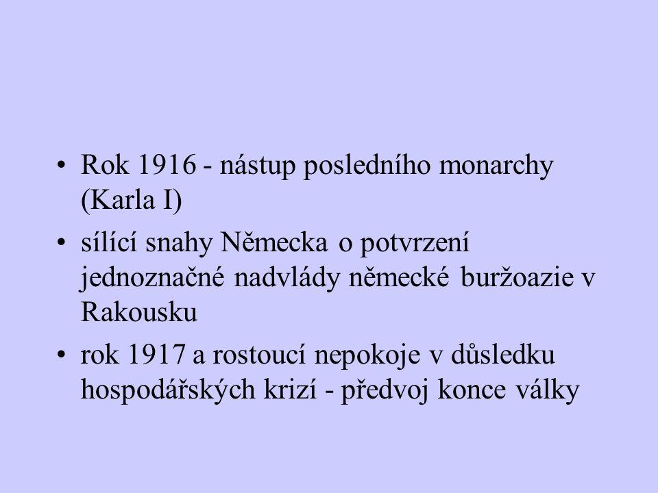 Domácí odboj Kramář a jeho vize českého carství Mladočeši a jejich podpora rakouského státu - výměna za přání rakouského národa rok 1916 a vznik dvou