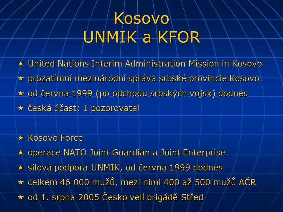  EUFOR (European Force), operace Concordia  od dubna 2003 do prosince 2003 v Makedonii  stabilizace Makedonie, nástupce sil NATO  celkem 400 mužů včetně 2 příslušníků AČR  EUFOR (European Force), operace Althea  od prosince 2004 dodnes v Bosně a Hercegovině  celkový dohled, přímý nástupce sil NATO SFOR  celkem 7000 mužů včetně 65 příslušníků AČR Operace EU v Makedonii a Bosně Concordia a Althea